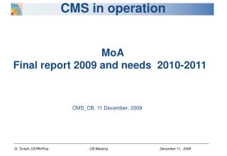 CMS in operation