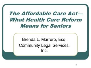 The Affordable Care Act—What Health Care Reform Means for Seniors