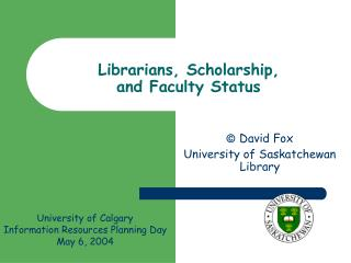 Librarians, Scholarship,  and Faculty Status