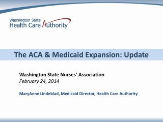 The ACA & Medicaid Expansion: Update