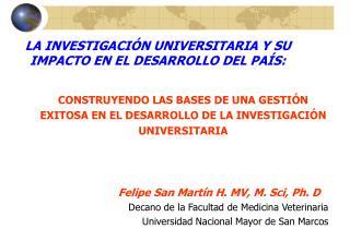 LA INVESTIGACIÓN UNIVERSITARIA Y SU            IMPACTO EN EL DESARROLLO DEL PAÍS: