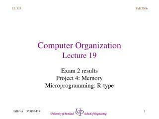 Computer Organization Lecture 19