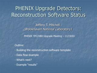 PHENIX Upgrade Detectors: Reconstruction Software Status