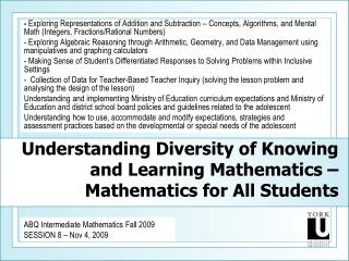 Understanding Diversity of Knowing and Learning Mathematics – Mathematics for All Students