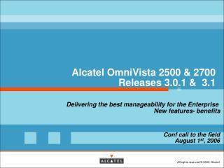 Alcatel OmniVista 2500 & 2700  Releases 3.0.1 &  3.1