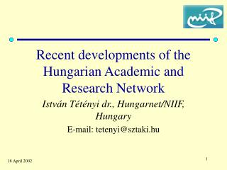 Recent development s  of the Hungarian Academic and Research Network