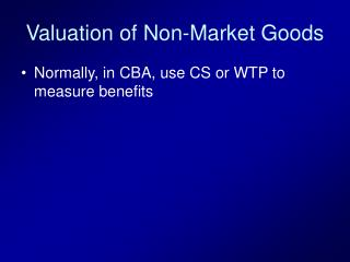 Valuation of Non-Market Goods