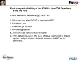 Electromagnetic shielding of the SQUID in the nEDM Experiment: Bolts and Nuts