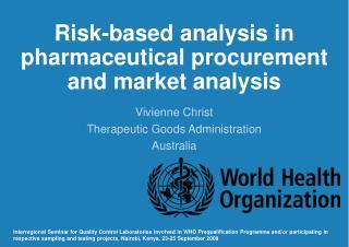 Risk-based analysis in pharmaceutical procurement and market analysis