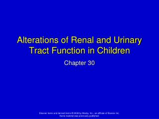 Alterations of Renal and Urinary Tract Function in Children