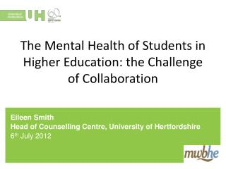 The Mental Health of Students in Higher Education: the Challenge of Collaboration