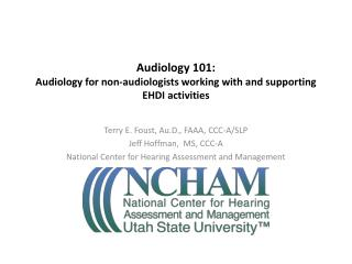 Audiology 101: Audiology for non-audiologists working with and supporting EHDI activities