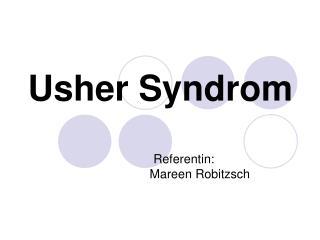 Usher Syndrom