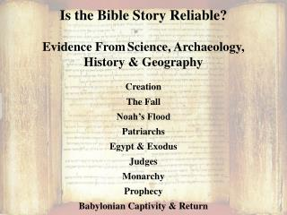 Is the Bible Story Reliable? Evidence From Science, Archaeology,  History & Geography Creation