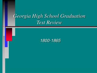 Georgia High School Graduation Test Review