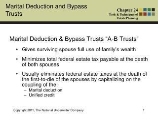 "Marital Deduction & Bypass Trusts ""A-B Trusts"""