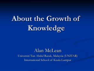 About the Growth of Knowledge