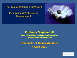 The  Gloucestershire Framework Personal and Professional Development