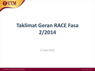Taklimat Geran RACE Fasa 2/2014