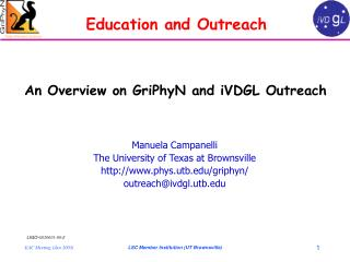 Manuela Campanelli The University of Texas at Brownsville phys.utb/griphyn/
