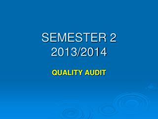 SEMESTER 2 2013/2014