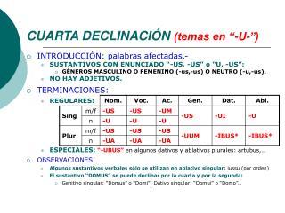 """CUARTA DECLINACIÓN (temas en """"-U-"""")"""