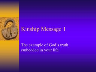 Kinship Message 1
