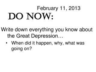 February 11, 2013 Do Now: