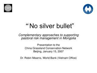 """"""" No silver bullet"""""""