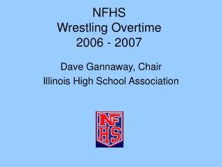 NFHS Wrestling Overtime 2006 - 2007