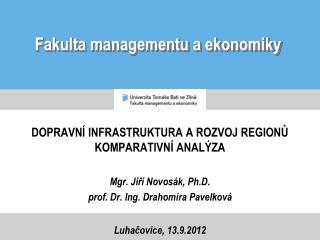 Fakulta managementu a ekonomiky