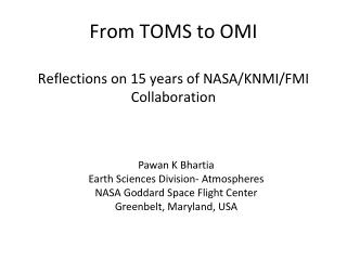 From TOMS to OMI Reflections on 15 years of NASA/KNMI/FMI Collaboration