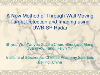 A New Method of Through Wall Moving Target Detection and Imaging using UWB-SP Radar