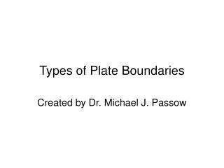 Types of Plate Boundaries