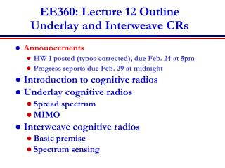 EE360: Lecture 12 Outline Underlay and Interweave CRs