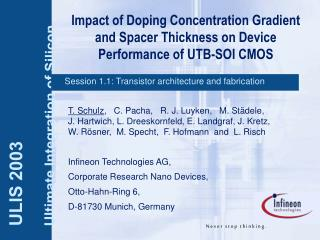 Impact of Doping Concentration Gradient and Spacer Thickness on Device Performance of UTB-SOI CMOS