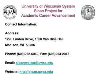 University of Wisconsin System  Sloan Project for  Academic Career Advancement
