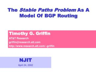 The  Stable Paths Problem  As A Model Of BGP Routing