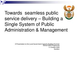 Towards  seamless public service delivery   Building a Single System of Public Administration  Management