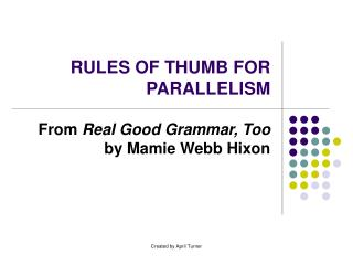RULES OF THUMB FOR PARALLELISM