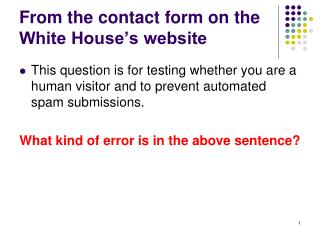 From the contact form on the White House's website