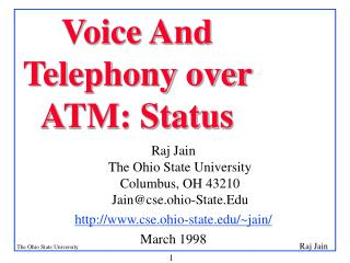 Voice And Telephony over ATM: Status