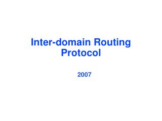 Inter-domain Routing Protocol