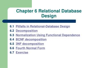 Chapter 6 Relational Database Design