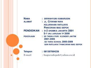Telepon:  081387084226 E-mail : bugurudepok@yahoo.co.id