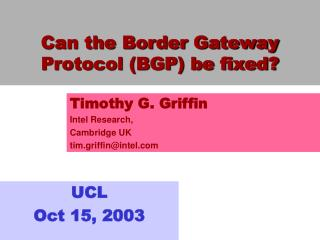 Can the Border Gateway Protocol (BGP) be fixed?