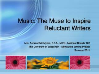 Music: The Muse to Inspire Reluctant Writers