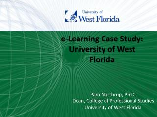 e-Learning Case Study: University of West Florida