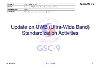 Update on UWB (Ultra-Wide Band) Standardization Activities