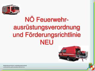 N� Feuerwehr-ausr�stungsverordnung und F�rderungsrichtlinie NEU